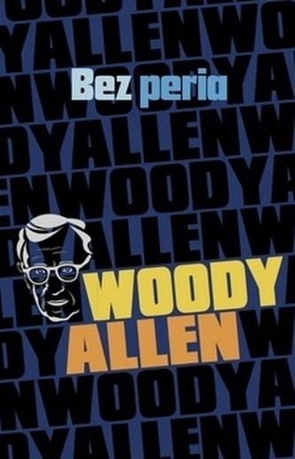 Bez peria - Woody Allen