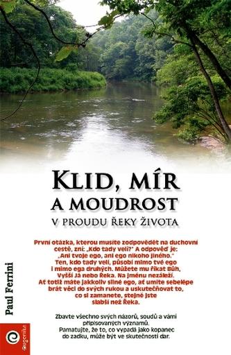 Klid, mír a moudrost v proudu řeky života