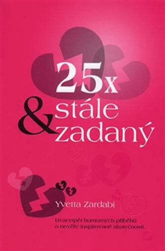 25x & stále zadaný - Yvetta Zardabi