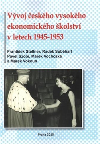 Vývoj českého vysokého ekonomického školství v letech 1945-1953