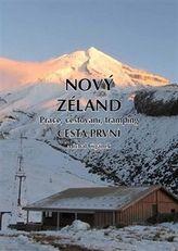 Nový Zéland - Práce, cestování, tramping