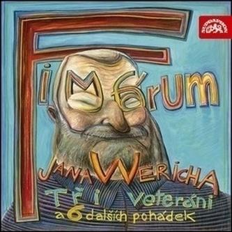 Fimfárum Jana Wericha-Tři Veteráni 2CD - Jan Werich