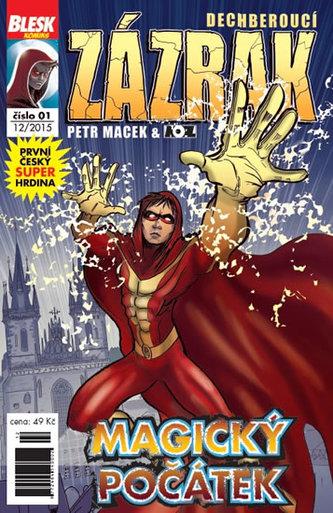 Blesk komiks 01 - Dechberoucí zázrak - Magický začátek 12/2015