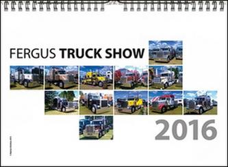 Fergus Truck Show  - nástenný kalendár 2016