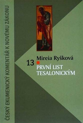 První list Tesalonickým - Mireia Ryšková