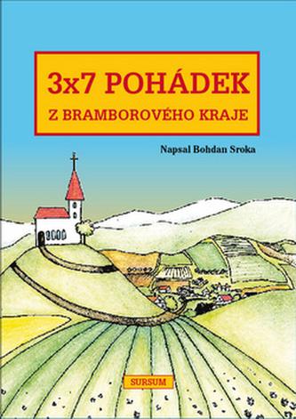 3x7 pohádek z bramborového kraje