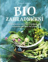 Biozahradničení - Zeleninová, ovocná a bylinková zahrada od jara do zimy