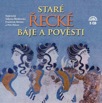E. Petiška - Staré řecké báje a pověsti 5CD (čte T. Medvecká, Fr. Němec a P.Pelzer) - neuveden