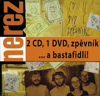 Nerez - ... a bastafidli! 2CD+DVD - neuveden