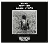 Karel Kryl - Bratříčku, zavírej vrátka CD