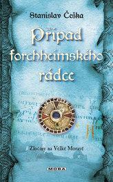 Případ forchheimského rádce - Zločiny na Velké Moravě