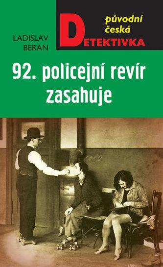 92. policejní revír zasahuje