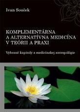 Komplementárna a alternatívna medicína v teórii a praxi