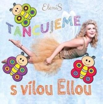 Tancujeme s vílou Ellou
