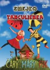 Smejko a Tanculienka: Čáry Máry Fuk