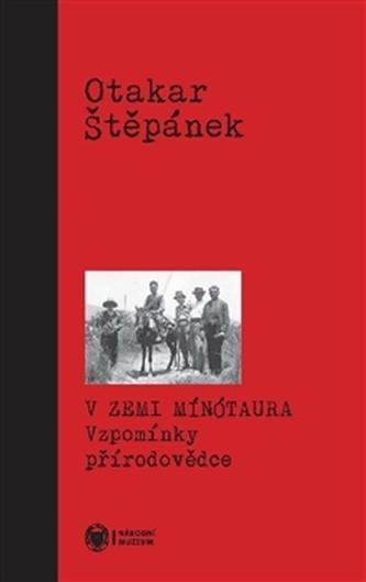 V zemi Mínótaura - Otakar Štěpánek