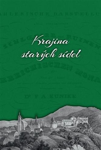 Krajina starých sídel - Eva Doležalová