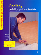 Podlahy palubky, parkety, laminát