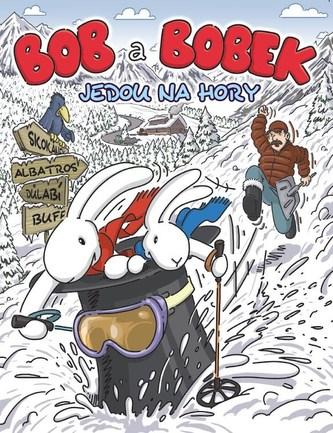 Bob a Bobek jedou na hory - Kolektiv Autorů