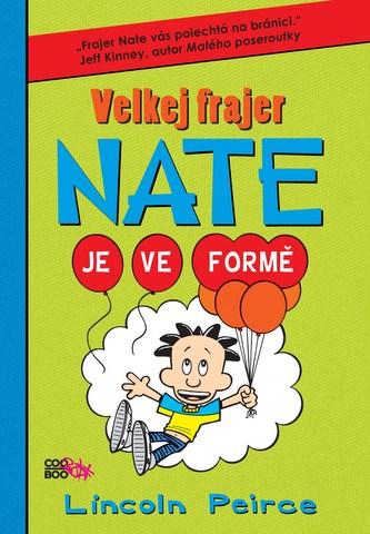 Velkej frajer Nate 7 - Lincoln Peirce