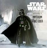 Star Wars V: Impérium vrací úder (ilustrované vydání)