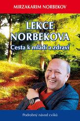 Lekce Norbekova - Cesta k mládí a zdraví