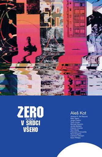 Zero 2 - V srdci všeho - Kot Aleš
