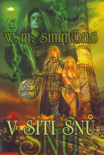 V síti snů - William Mark Simmons; Jan Patrik Krásný