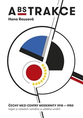 Abstrakce - Hana Rousová