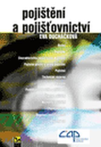 Pojištění a pojišťovnictví - Eva Ducháčková