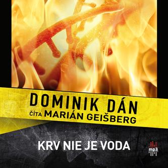 Krv nie je voda - CD - Dominik Dán