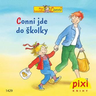 Conni jde do školky - Schneider Liane