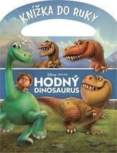 Hodný dinosaurus - Knížka s uchem