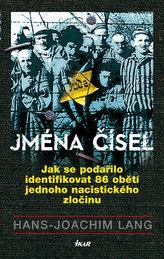 Jména čísel - Jak se podařilo identifikovat 86 obětí jednoho nacistického zločinu