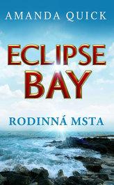 Eclipse Bay - Rodinná msta