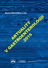 Aktuality v gastroenterológii 2015