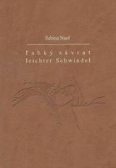 Ľahký závrat/Leichter Schwindel
