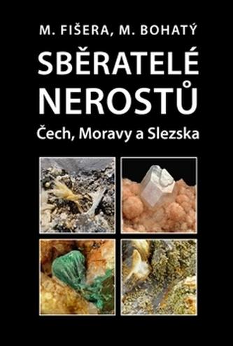 Sběratelé nerostů Čech, Moravy a Slezska