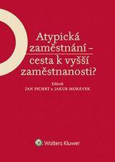 Atypická zaměstnání - cesta k vyšší zaměstnanosti?