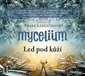 Mycelium II - Led pod kůží - 2 CDmp3