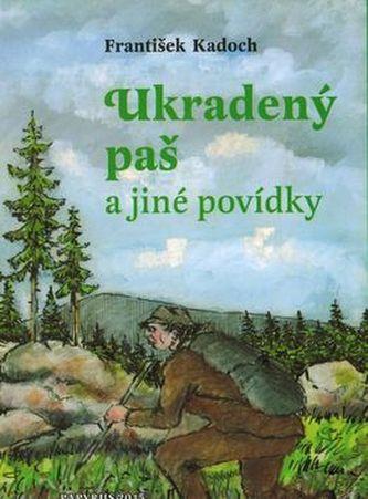 Ukradený paš - František Kadoch