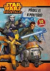 Star Wars Povstalci - Přidej se k povstání!
