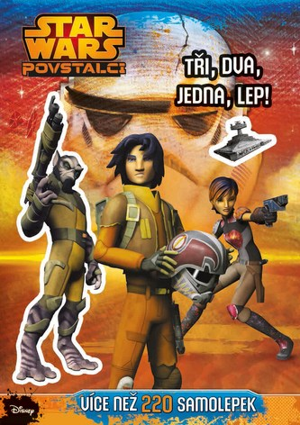 Star Wars Povstalci - Tři, dva, jedna, lep!