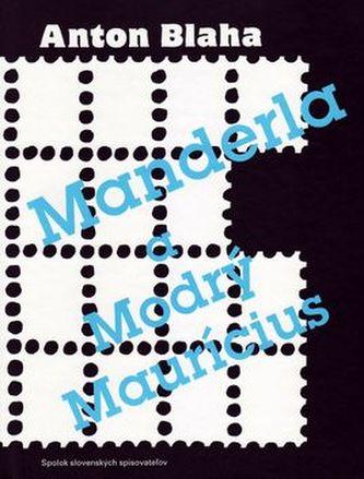 Manderla aModrý Maurícius