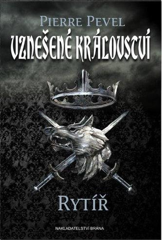 Vznešené království - Rytíř