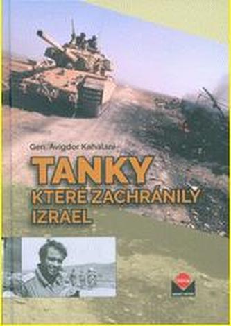 Tanky které zachránily Izrael