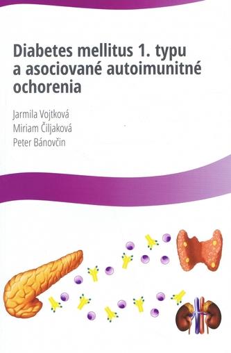 Diabetes mellitus 1.typu a asociované autoimunitné ochorenia
