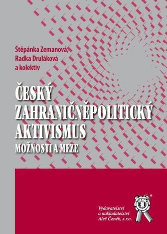 Český zahraničněpolitický aktivismus