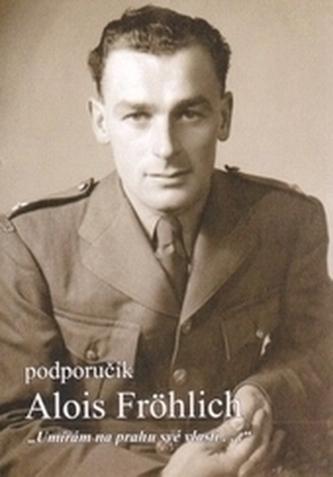 Podporučík Alois Fröhlich