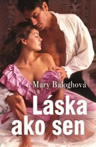 Láska ako sen - Mary Balogh